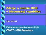 zdroje a emisie hcb v slovenskej republike
