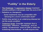 futility in the elderly
