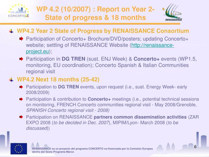 WP 4.2 (10/2007) : Report on Year 2- State of progress & 18 months