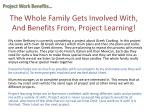 the whole family gets involved with and benefits from project learning