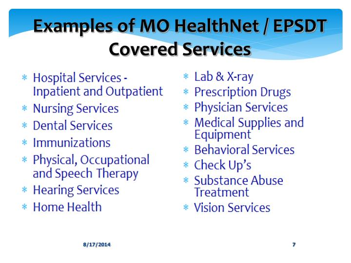 Examples of MO HealthNet / EPSDT Covered Services