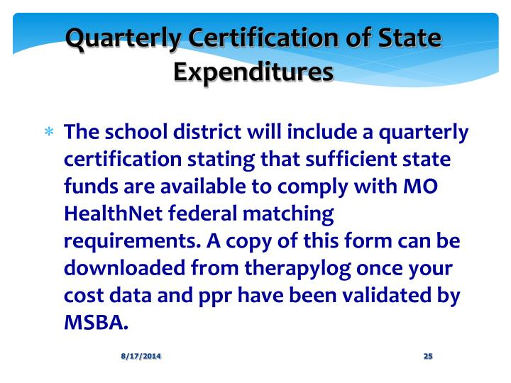 Quarterly Certification of State Expenditures