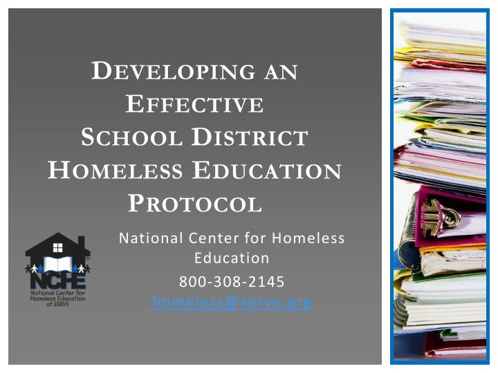 developing an effective school district homeless education protocol n.