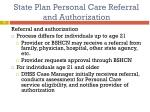 state plan personal care referral and authorization