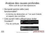 analyse des causes profondes notre outil de suivi des paisseurs1