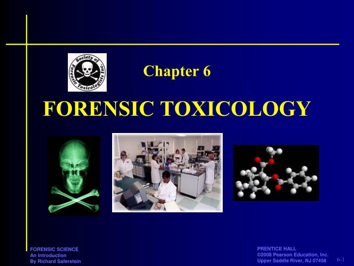 Forensic toxicology