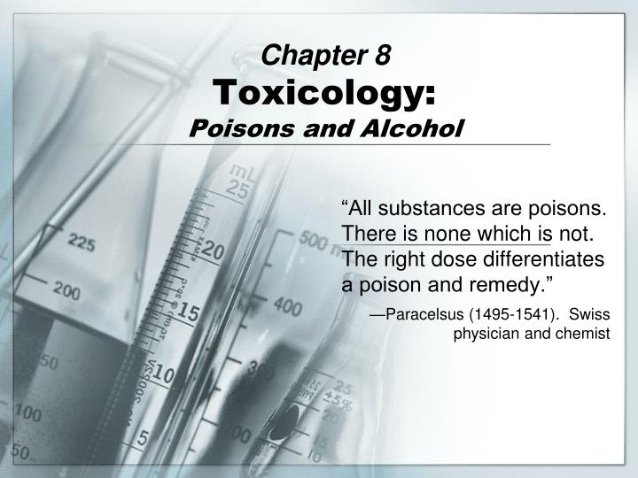 chapter 8 toxicology poisons and alcohol n.