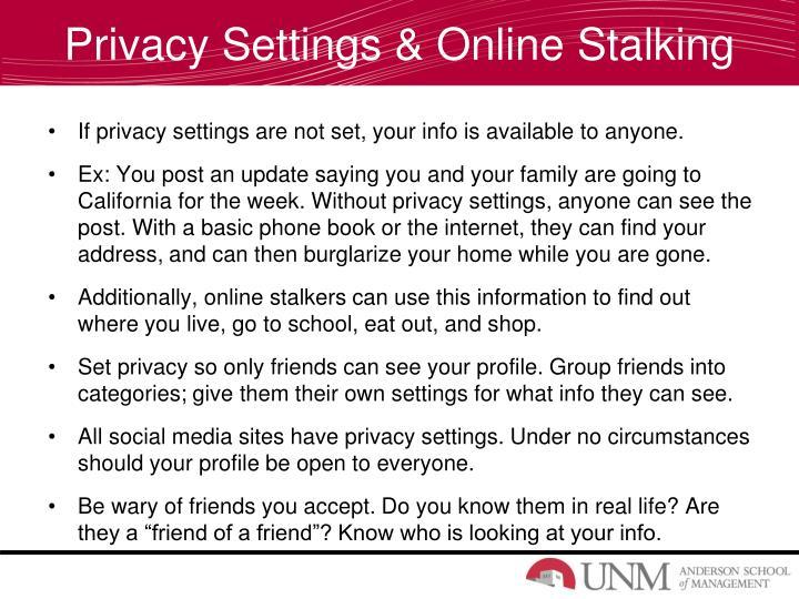 Privacy Settings & Online Stalking