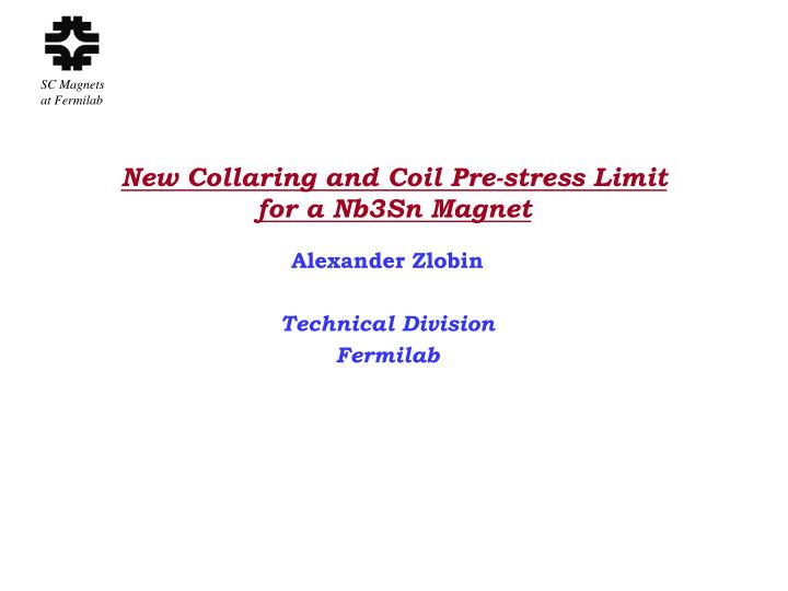 new collaring and coil pre stress limit for a nb3sn magnet n.