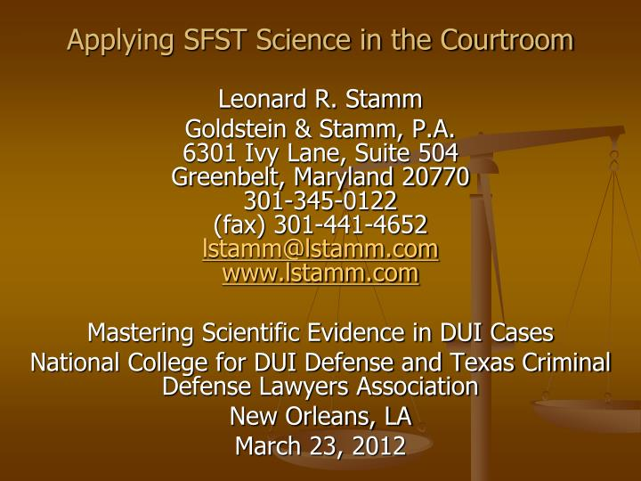 applying sfst science in the courtroom n.