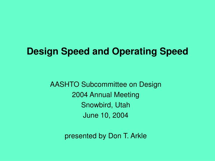 design speed and operating speed n.