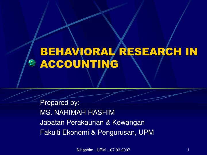 Ppt behavioral research in accounting powerpoint presentation id behavioral research in accounting toneelgroepblik Choice Image
