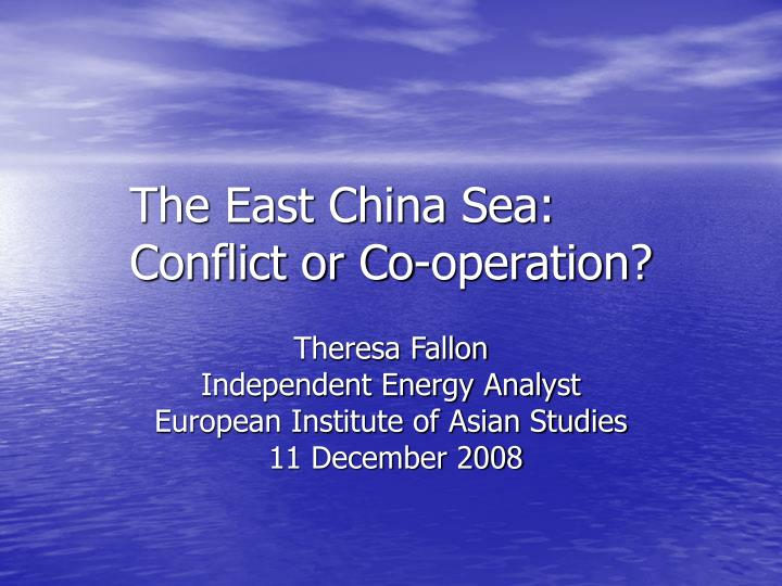 the east china sea conflict or co operation n.