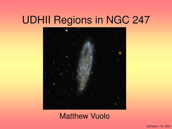 udhii regions in ngc 247 n.