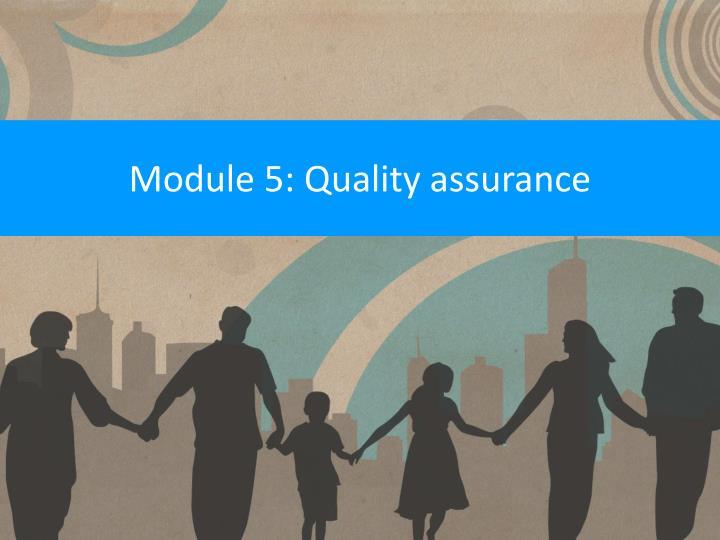 module 5 quality assurance n.