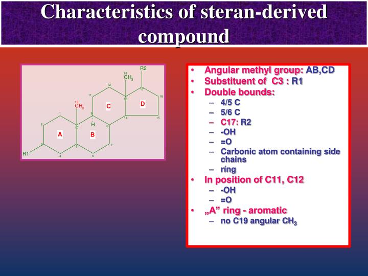 Characteristics of steran derived compound