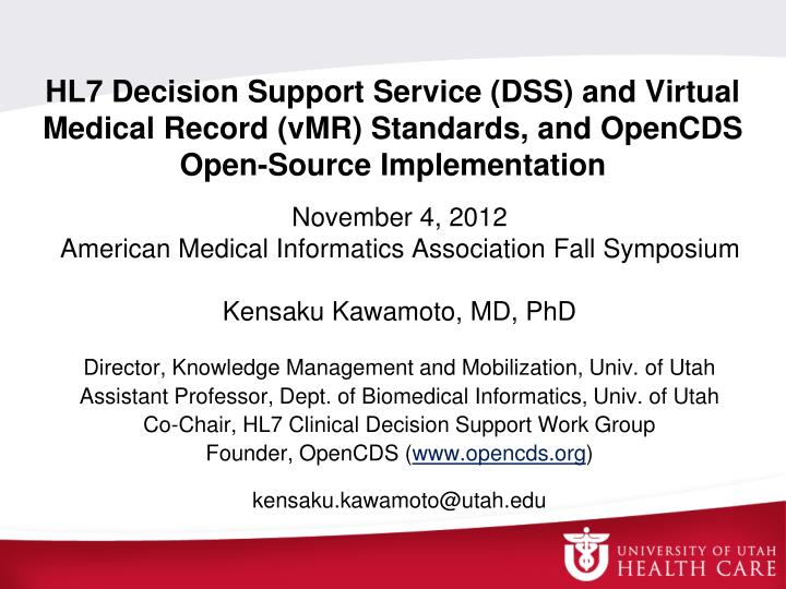 PPT - November 4, 2012 American Medical Informatics