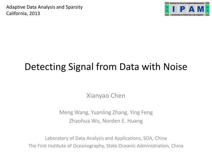 detecting signal from data with noise n.