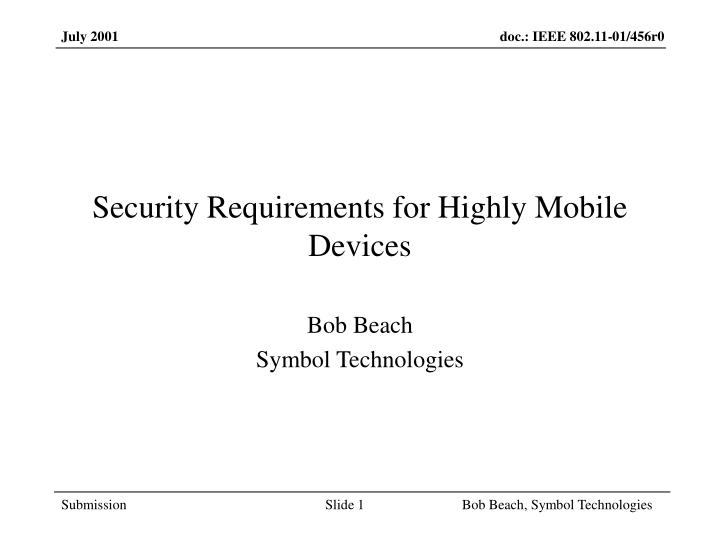 security requirements for highly mobile devices n.