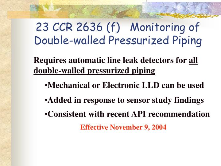 23 CCR 2636 (f)   Monitoring of Double-walled Pressurized Piping