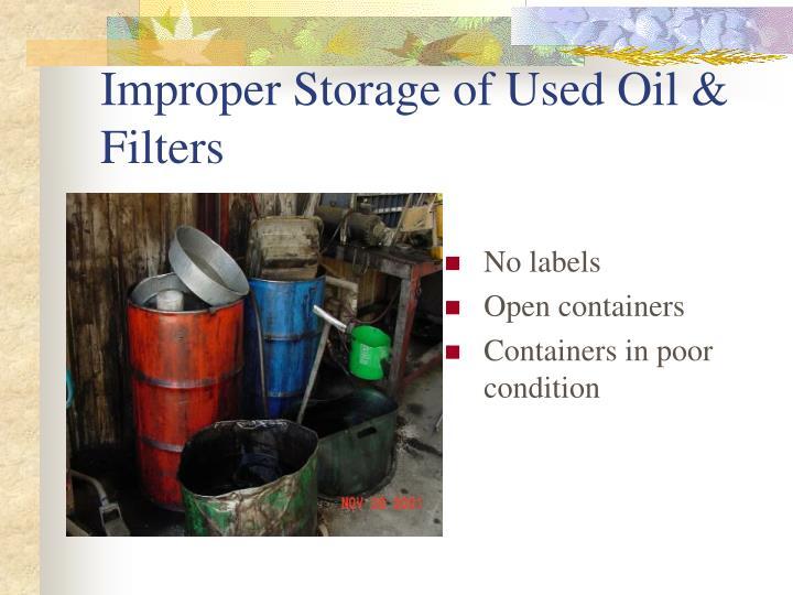 Improper Storage of Used Oil & Filters