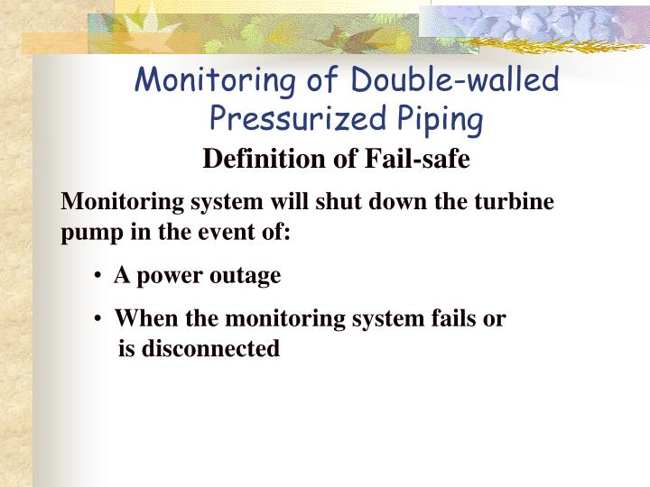 Monitoring of Double-walled Pressurized Piping