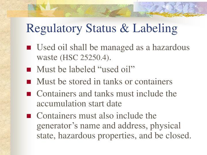 Regulatory Status & Labeling