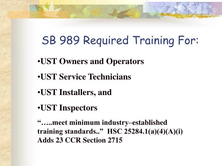 SB 989 Required Training For: