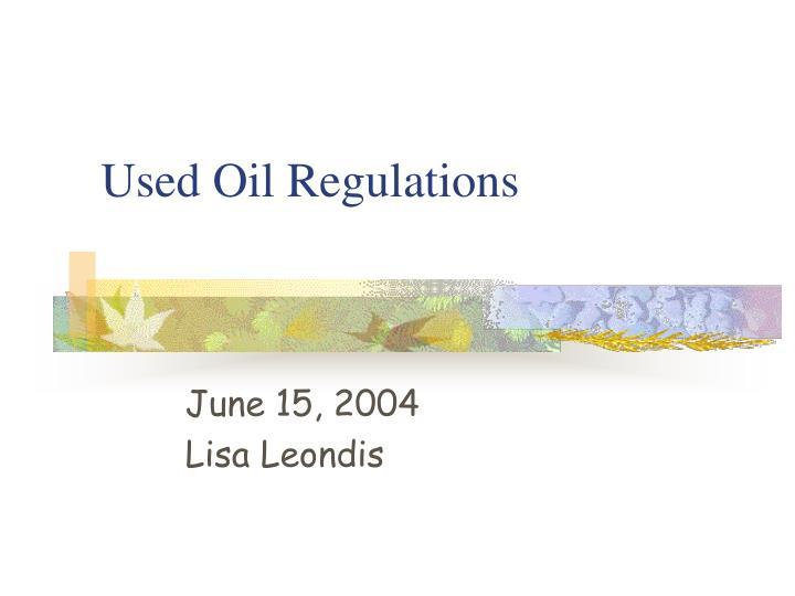 Used Oil Regulations