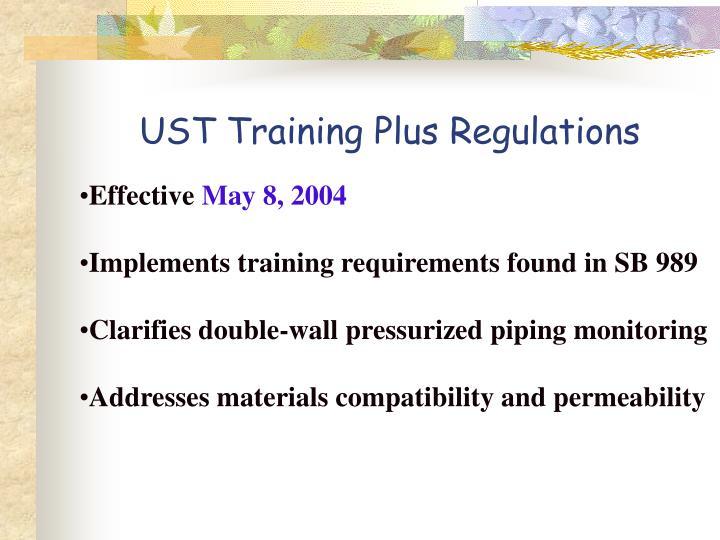 UST Training Plus Regulations