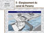 5 elargissement du canal de panama