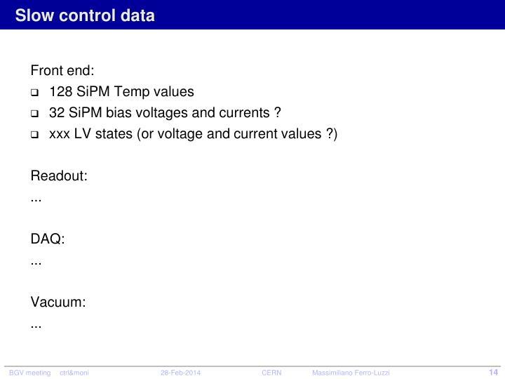 Slow control data