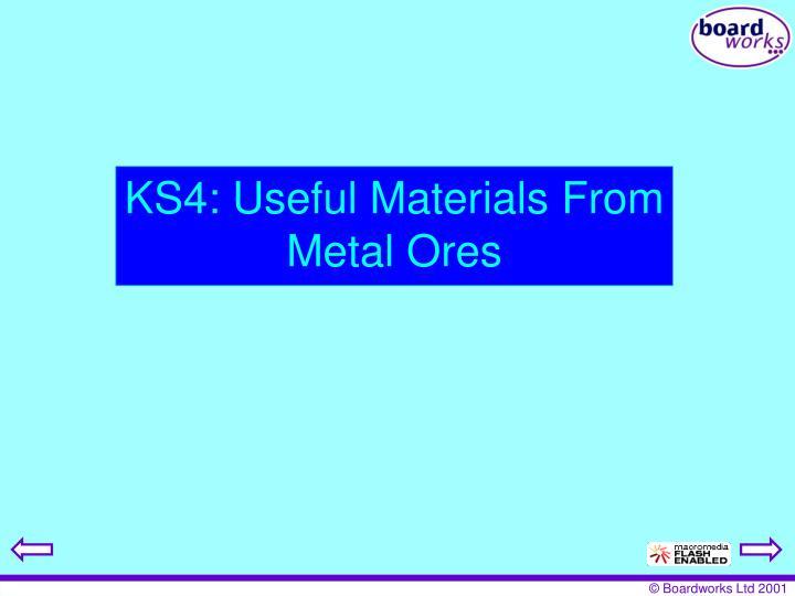 ks4 useful materials from metal ores n.