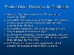 period color relations in cepheids1