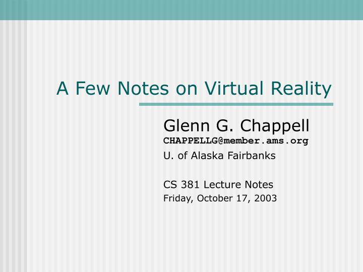 a few notes on virtual reality n.