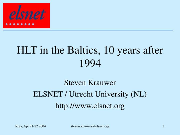 hlt in the baltics 10 years after 1994 n.