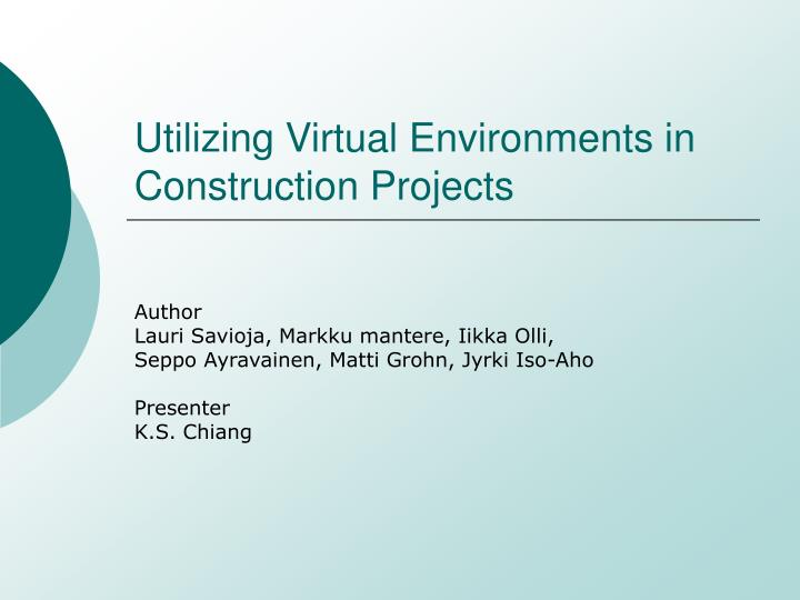 utilizing virtual environments in construction projects n.