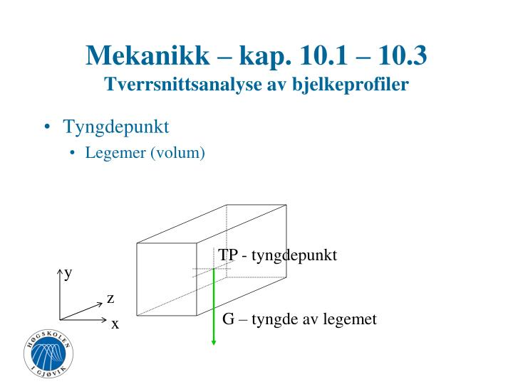 Mekanikk kap 10 1 10 3 tverrsnittsanalyse av bjelkeprofiler1