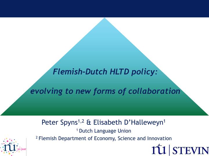 flemish dutch hltd policy evolving to new forms of collaboration n.