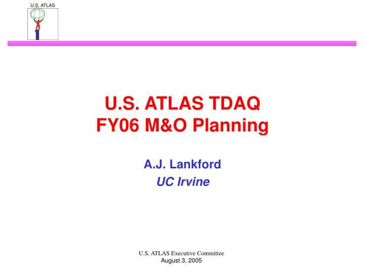 u s atlas tdaq fy06 m o planning n.