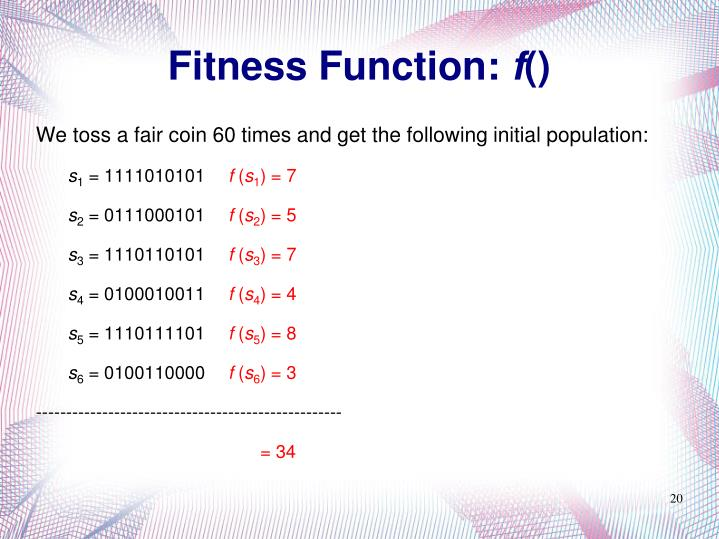 Fitness Function:
