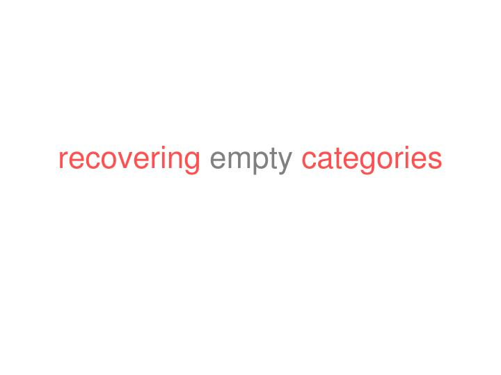 recovering empty categories n.