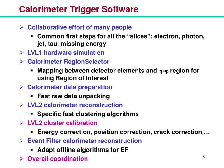 Calorimeter Trigger Software