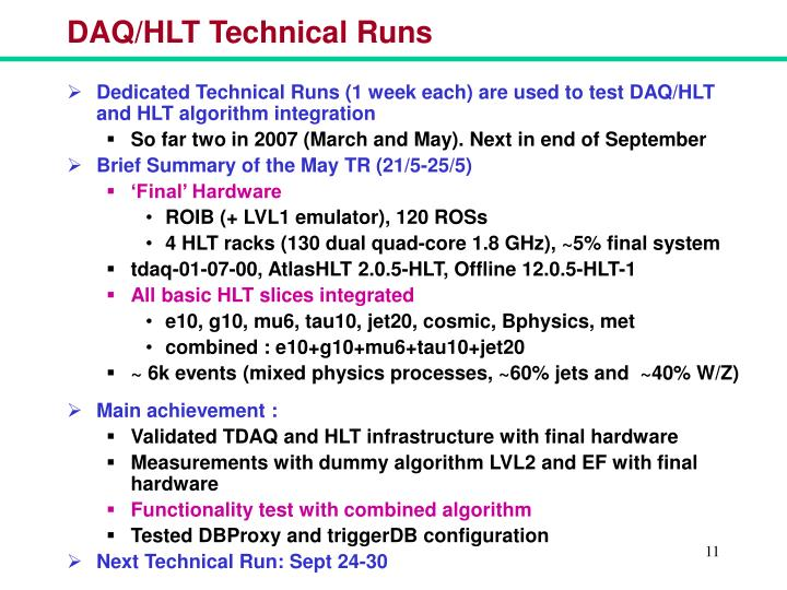 DAQ/HLT Technical Runs