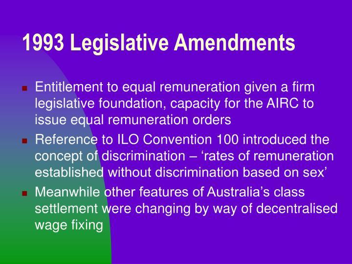 1993 Legislative Amendments