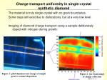 charge transport uniformity in single crystal synthetic diamond