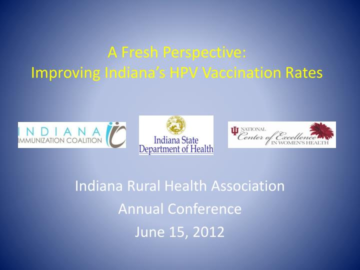 a fresh perspective improving indiana s hpv vaccination rates n.