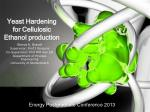 yeast hardening for cellulosic ethanol production