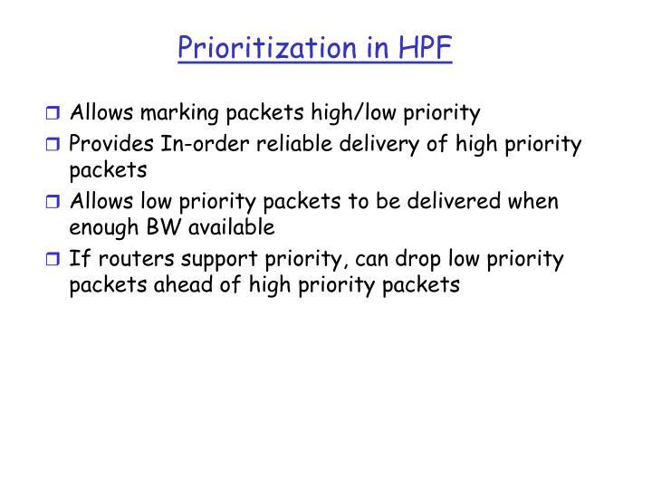 Prioritization in HPF