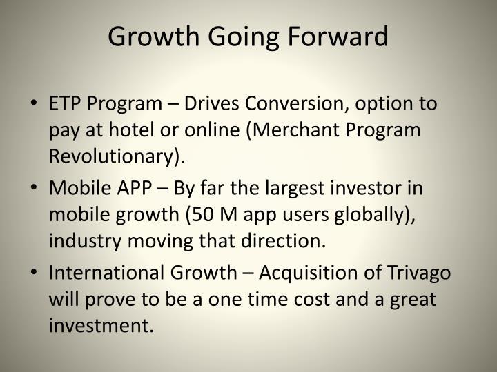 Growth Going Forward